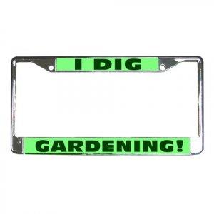 I DIG GARDENING License Plate Frame Vehicle Heavy Duty Metal 21360164