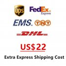 $22 Extra Express Shipping Cost for Your eCTRATER Order
