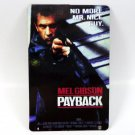 PAYBACK CALENDAR CARD 1999 MOVIE CINEMA MEL GIBSON NO MORE MR. NICE GUY FN