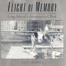 Flight Of Memory - Elly Shodell  Long Islands Aeronautical Past - Airplines