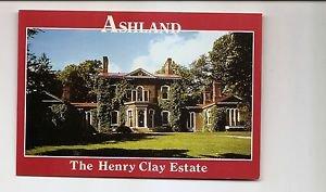 POSTCARD ASHLAND The Henry Clay Estate LEXINGTON KENTUCKY