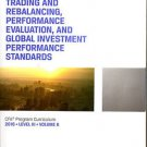 TRADING AND REBALANCING, PERFORMANCE CFA Program 2016 Level III Volume 6