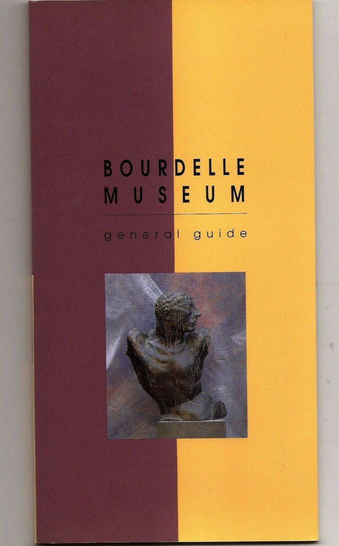 BOURDELLE MUSEUM Guide Paris France 1997