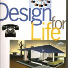 DESIGN FOR LIFE Cooper Hewitt National Design Museum New York - Pristine New