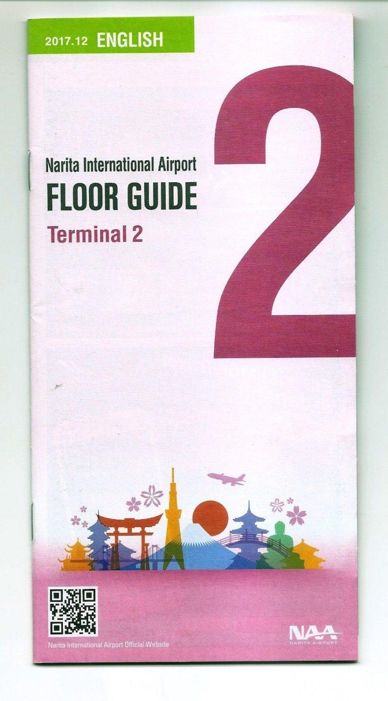TOKYO NARITA INTERNATIONAL AIRPORT Terminal 2 Guide English 2017.2