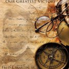 Abraham Lincoln's Path to Reelection In 1864: Our Greatest Victory - Fred Martin