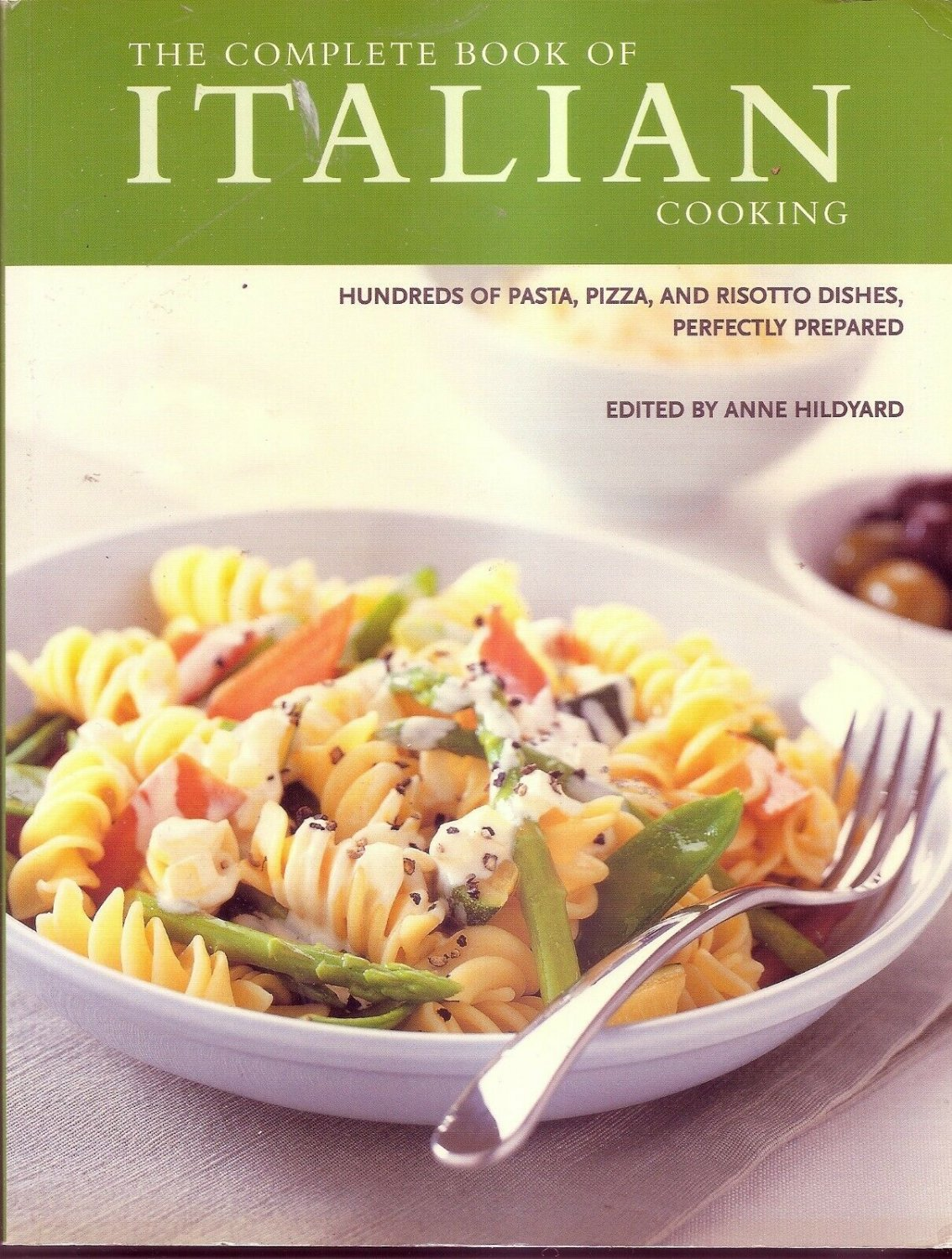 The Complete Book Of ITALIAN Cooking Edited By Anne Hildyard Very Good Condition