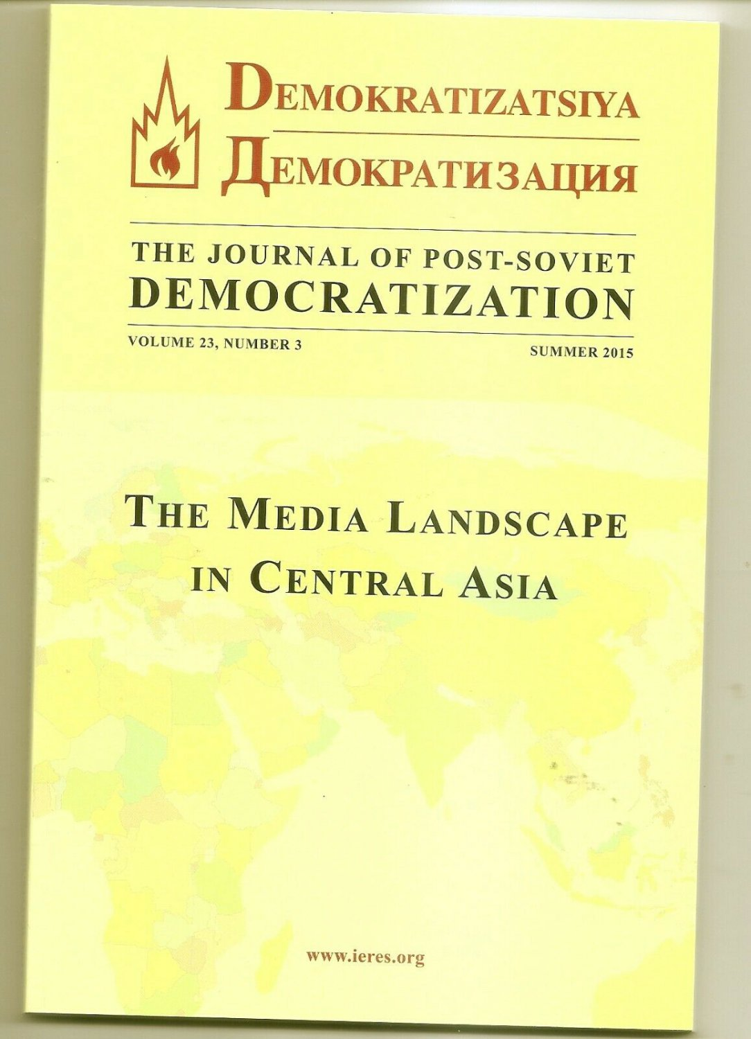 MEDIA LANDSCAPE IN CENTRAL ASIA  Journal of Post-Soviet Democratization Vol 23