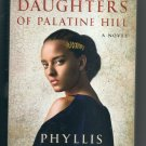 THE DAUGHTERS OF PALATINE HILL (Paperback)  by Phyllis T. Smith NEW - FAST SHIP