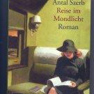 Reise Im Mondlicht - Novel by Antal Szerb - German -Deutscher Taschenbuch Verlag