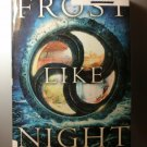 FROST LIKE NIGHT Sara Raasch  Snow Like Ashes Trilogy  YA teen fiction