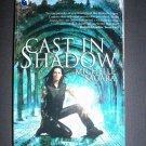 Cast in Shadow (Chronicles of Elantra, Book 1) Michelle Sagara NEW