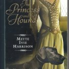 The Princess and the Hound by Mette Ivie Harrison (2007, Paperback) NEW