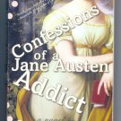 Confessions of a Jane Austen Addict by Laurie Viera Rigler NEW - Paperback