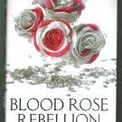 Blood Rose Rebellion by Rosalyn Eves YA - New, pristine