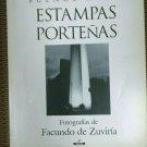 Buenos Aires: Estampas Portenas  Photographs of Facundo de Zuviria