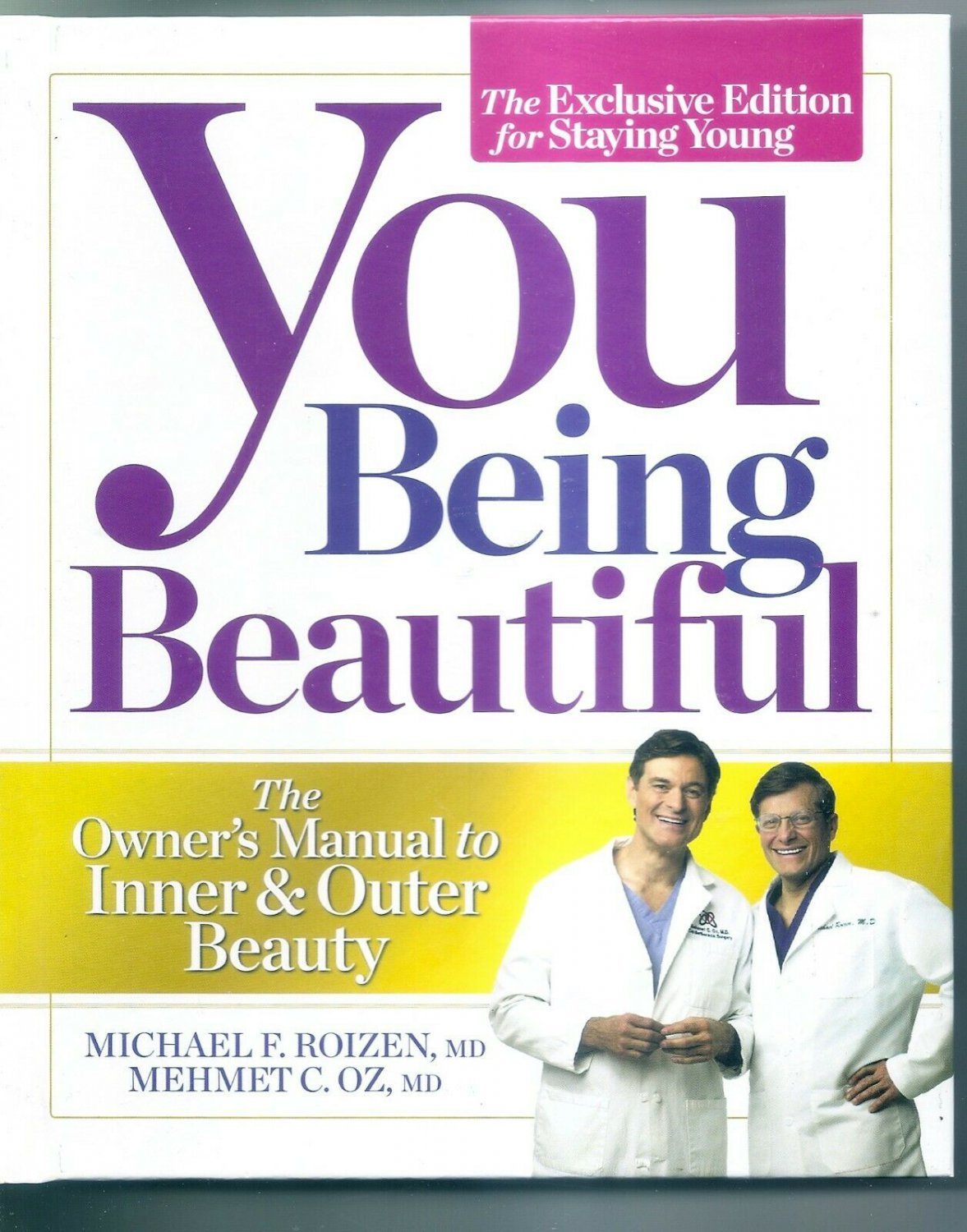 You Being Beautiful - The Exclusive Edition For Staying Young - The Owner's Manu