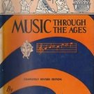 Rare Copy MUSIC THROUGH THE AGES, Bauer & Peyser, G.P. Putnam's Sons 1946 HCDJ