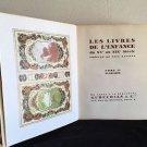 LES LIVRES DE L'ENFANCE DU XVE AU XIXE SIÈCLE 2 Vols,CHILDREN'S BOOK CATALOGUE