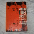 """Vacuum Tube Circuits for the Electronic Experimenter""  by Julian M. Sienkiewicz"