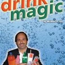 DRINK MAGIC DVD With Liquids Bottles Can Lair Stage NEW