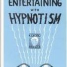 ENTERTAINING WITH HYPNOTISM Book Hypnosis Magic Trick Perform Mind Reading ESP