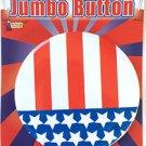 "4"" JUMBO PATRIOTIC BUTTON PIN USA American Badge Stars Stripe Flag Uncle Sam RWB"