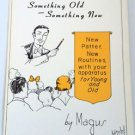 SOMETHING OLD & NEW BOOK Booklet Stage Magic Trick Comedy Kid Show Mental Patter