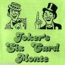 JOKERS SIX CARD MONTE 3 Magic Trick Con Game Pocket Close Up Magician Message