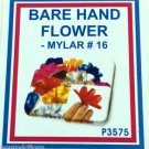 16 MYLAR SPRING FLOWERS FROM FINGERTIPS Magic Trick Bare Hand Set Pack Appearing