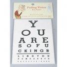 Funny FADING VISION EYE CHART Sign Test Joke Prank Blind Seeing DR Doctor Gag