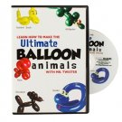 ULTIMATE BALLOON ANIMALS DVD Artist Clown Twisting Rubber How To Learn Twist