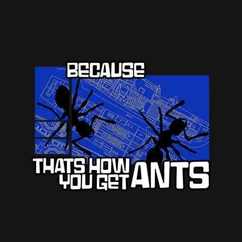 Archer: How you get ants!! t-shirt