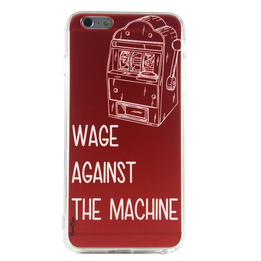 Wage Against the Machine - New Quotes Phrases Cell Phone Case iPhone 6 plus ip6 plus