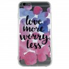Love More Worry Less - New Phrase Quotes Cell phone Case iPhone 6 ip6