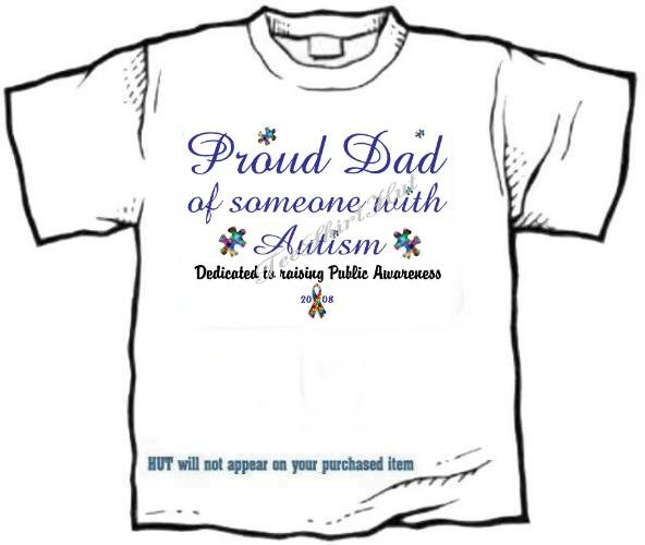 T-shirt, PROUD DAD, Raising Public Autism Awareness - (adult 2xLg - 3xlg)