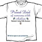 T-shirt, PROUD DAD, Raising Public Autism Awareness - (adult 2xLg - 3xlg)