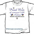 T-shirt, PROUD MOM, Raising Public Autism Awareness - (adult Xxlg)