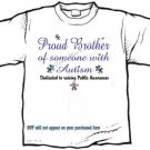 T-shirt, PROUD BROTHER, Raising Public Autism Awareness - (youth & Adult Sm - xLg)