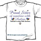 T-shirt, PROUD SISTER, Raising Public Autism Awareness - (youth & Adult Sm - xLg)