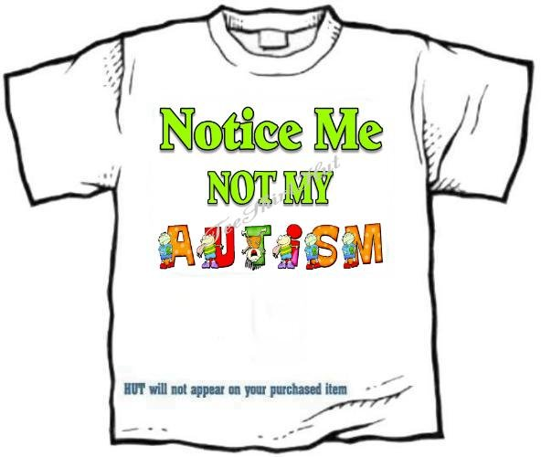 T-shirt,  NOTICE ME, NOT MY AUTISM, awareness - (youth & Adult Sm - xLg)