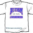 T-shirt, LIFE'S REALITY, Autism Awareness - (youth & Adult Sm - xLg)