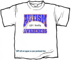 T-shirt, LIFE'S REALITY, Autism Awareness -  (Adult 4xLg - 5xLg)