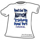 T-shirt, Don't Let The AUTISM Thing Fool Ya'! Awareness - (Adult 4xLg - 5xLg)