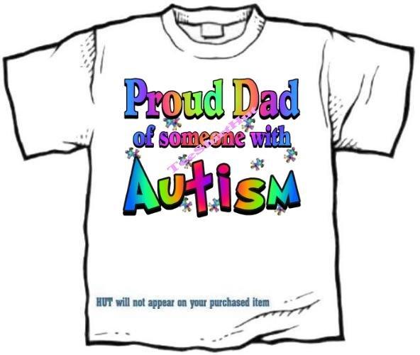 T-Shirt , Autism Awareness PROUD DAD #3 - (adult Xxlg)