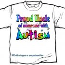 T-Shirt , Autism Awareness PROUD UNCLE  #3 - (youth & Adult Sm - xLg)