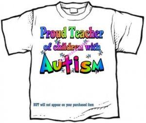 T-Shirt , Autism Awareness PROUD TEACHER  #3 - (youth & Adult Sm - xLg)