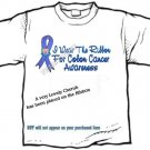 T-shirt, COLON CANCER Awareness, I Wear The Ribbon - (youth & Adult Sm - xLg)
