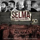Selma The March to Civil Rights 50th Anniversay 2015 Calendar African American