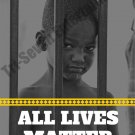 All Lives Matter 18x24 Color Poster Art Print African American Boy